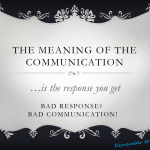 The meaning of the communication