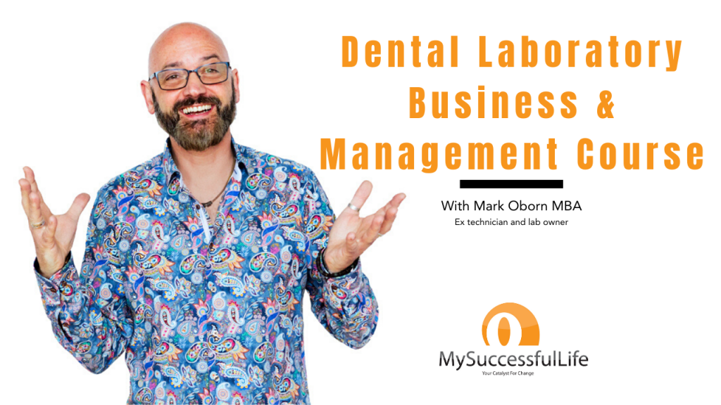 Dental Laboratory Business & Management Course​